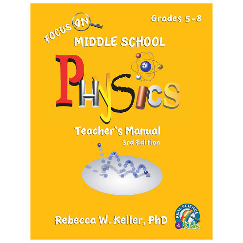 Focus On Middle School Physics Teacher's Manual