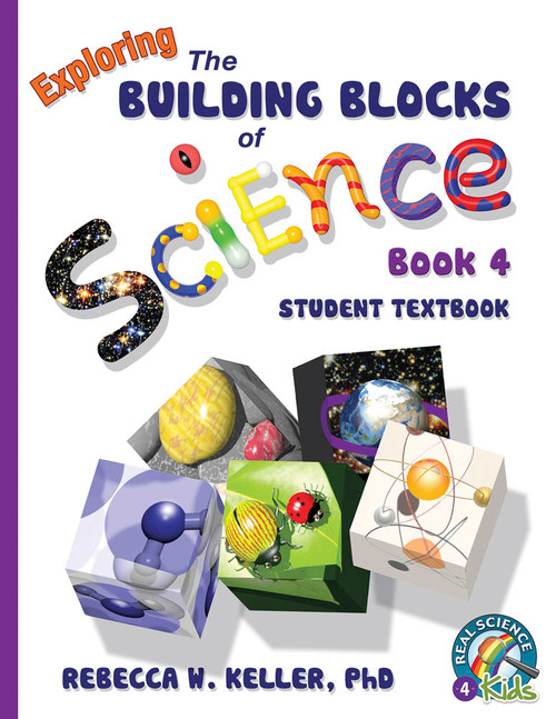 Exploring the Building Blocks of Science Book 4 Student Text