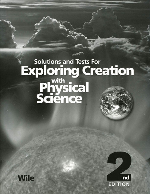 Apologia Physical Science - Tests & Key - 2nd Ed