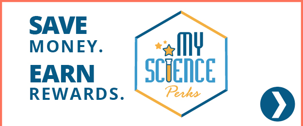 Save money. Earn Rewards. My Science Perks