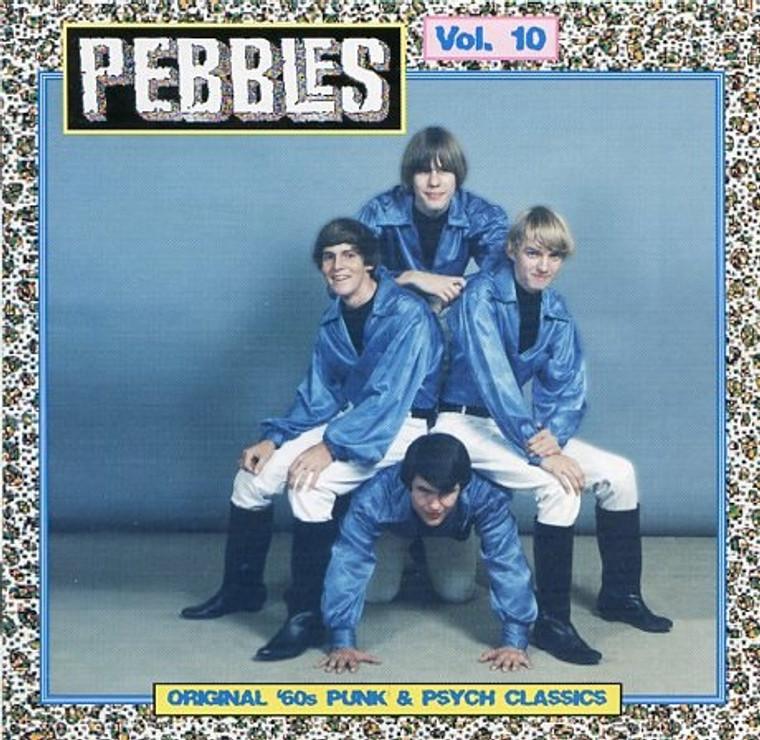 PEBBLES - Vol 10 ORIGINAL 60s PUNK & PSYCH CLASSICS- Comp CD