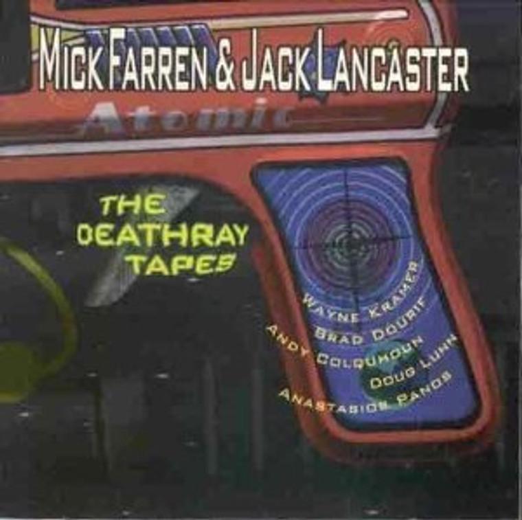 FARREN,MICK (PINK FAIRIES/ WAYNE KRAMER) Death Ray Tapes- '96 live in LA by Pink Fairies singer w WAyne Kramer -CD