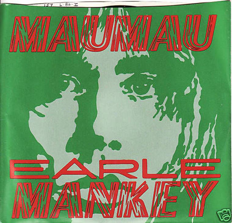 MANKEY, EARL - Mau Mau/Crazy  orig 1978 pressing! w pic slv. POWER POP PIC SLV - 45 RPM