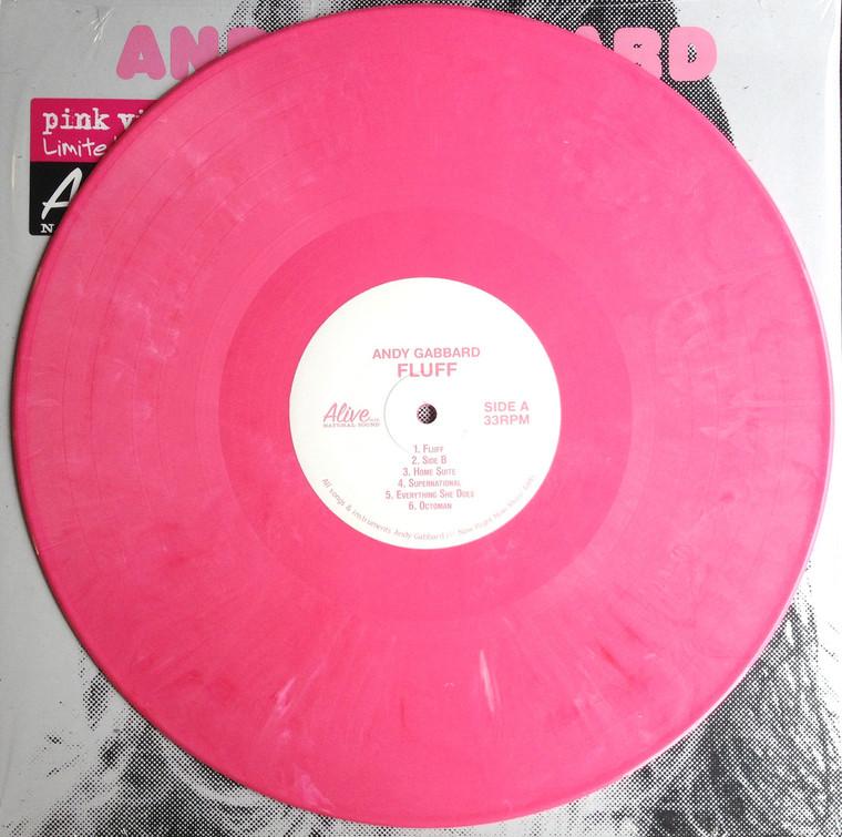 GABBARD, ANDY -Fluff - LTD ed of 150 PINK  VINYL (BUFFALO KILLERS- Modern Grunge Fuzz Pop with 60's aura ) OVERSTOCK SALE! LP