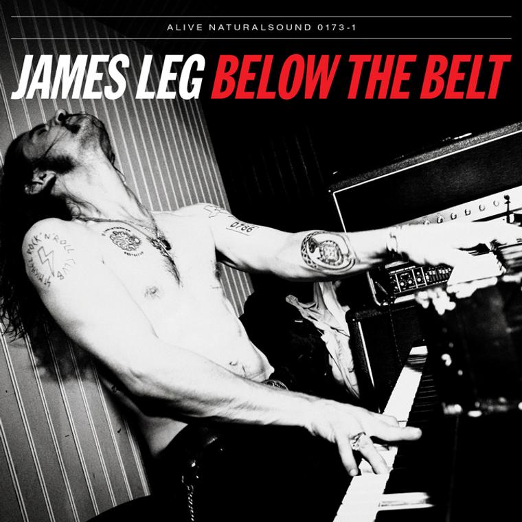 JAMES LEG  - Below the Belt(Former BLACK DIAMOND HEAVIES blues-powered rock 'n' roll)CLASSIC BLACK VINYL-  LP