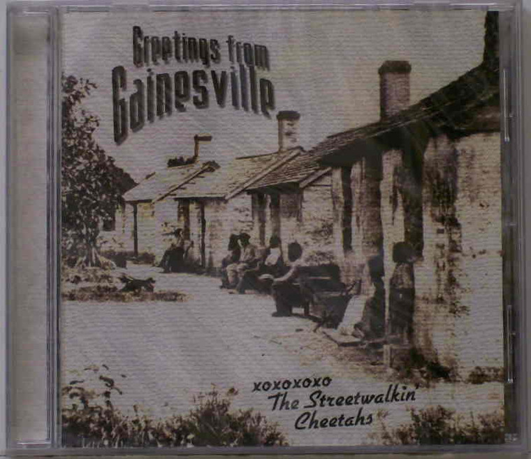 STREET WALKIN CHEETAHS  - Greetings From Gainesville -  Promo CD