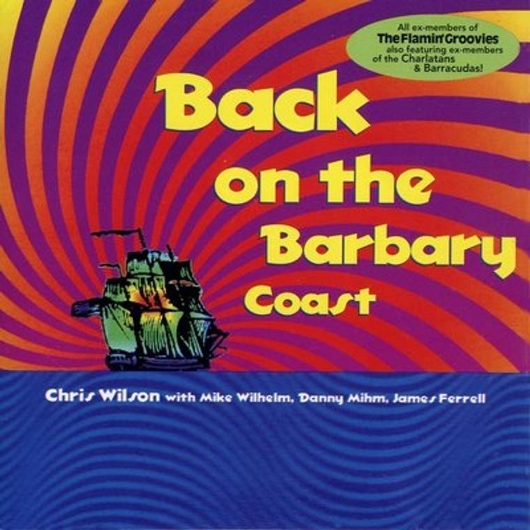 FLAMIN GROOVIES W. WILSON,  MIHM & FARRELL-Back On The Barbary  Coast  -SEALED LP