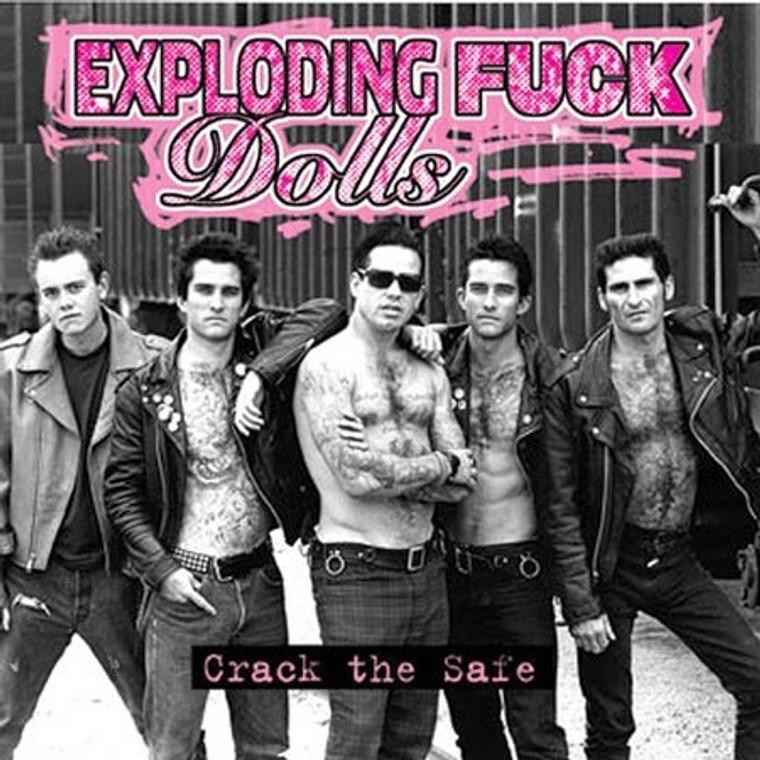 EXPLODING FUCK DOLLS   - Crack The Safe- LAST COPIES! CD