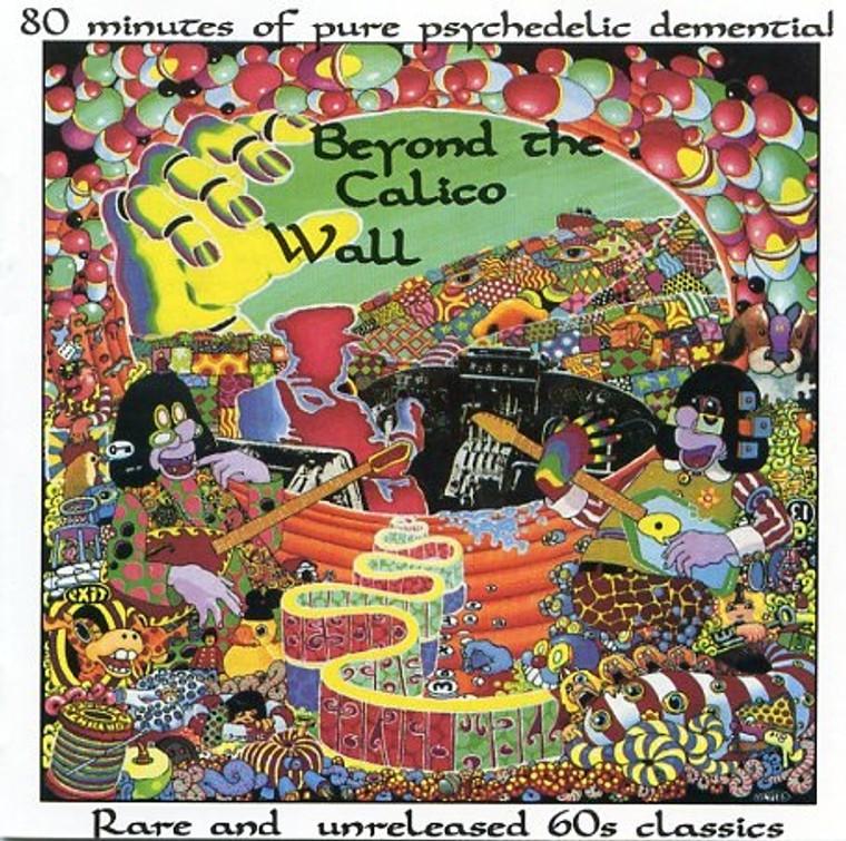 BEYOND THE CALICO WALL - V/A  Excellent acid-punk sampler! LAST COPIES! COMP LP