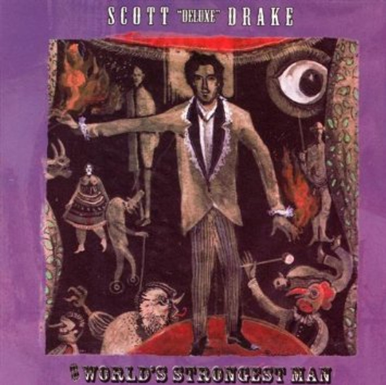 """SCOTT """"DELUXE"""" DRAKE  - WORLD'S STRONGEST MAN (DEBUT SOLO FROM FOR HUMPERS FRONTMAN)CD"""