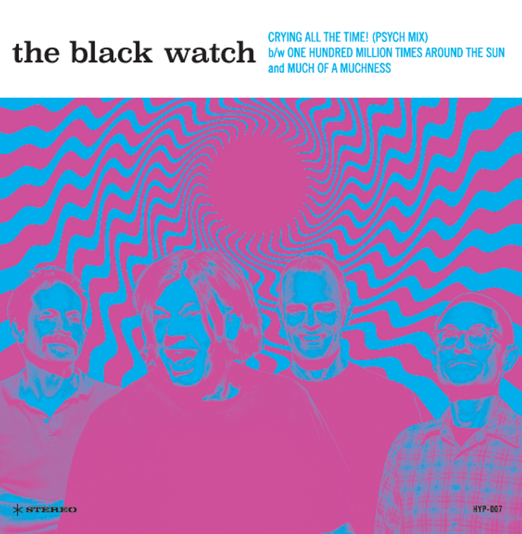BLACK WATCH-Crying All The Time (glorious acid pop psych) 45