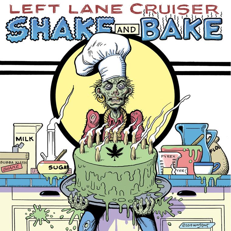 LEFT LANE CRUISER - Shake and Bake - BLACK VINYL