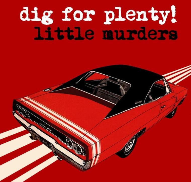 LITTLE MURDERS  - Dig For Plenty  (Aussie Power Pop)  CD