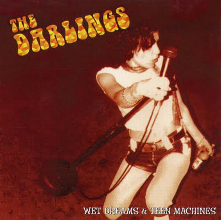 DARLINGS  - Wet Dreams & Teen Machines ( Greg Shaw signing L.A. 90s Joplin/Ramones style  powerpunk ) LAST COPIES   CD