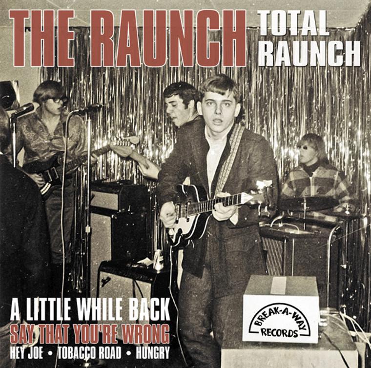 RAUNCH - Total Raunch (60s savage garage heavy fuzz ) LP