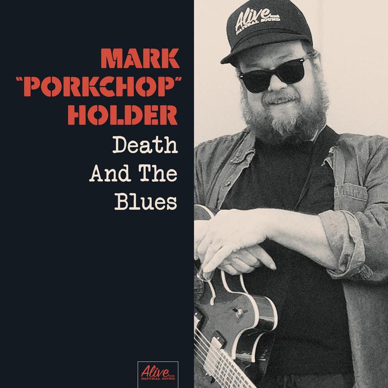 MARK PORKCHOP HOLDER   - Death and the Blues  (Black Diamond Heavies)  BLACK VINYL LP