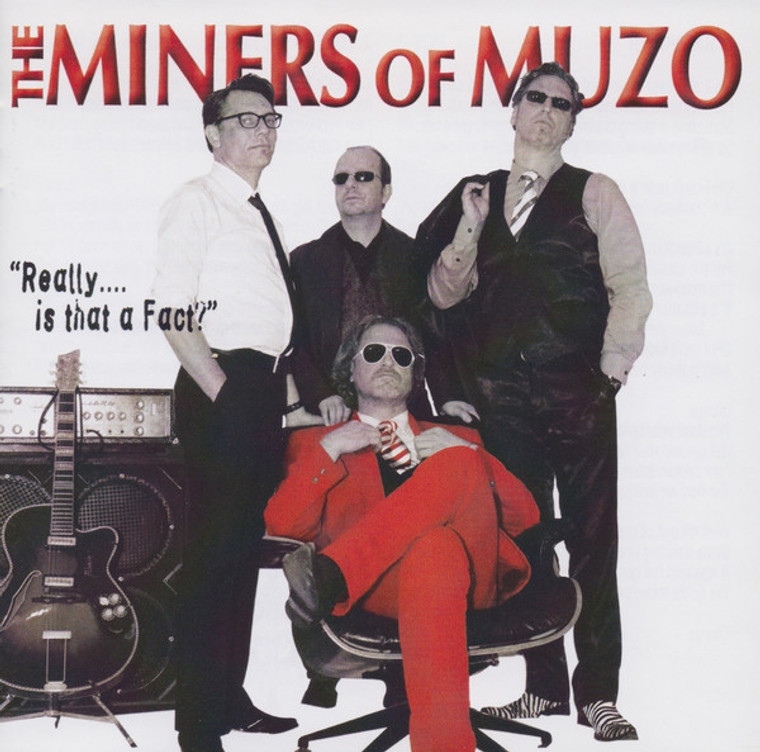 MINERS OF MUZO  -REALLY.... IS THAT A FACT? (DUTCH 60s inspired garage psych)CD