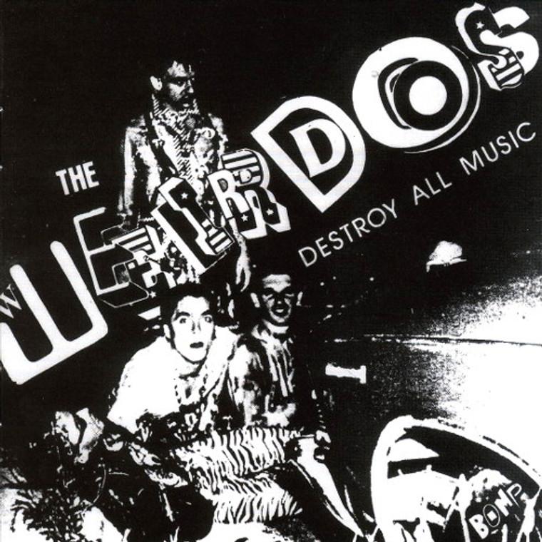 WEIRDOS - Destroy All Music -AUTOGRAPHED BY CLIFF ROMAN -  30th Anniv Ed.  LTD EDITION GREEN  VINYL  reissue of 1979 classic -  LP