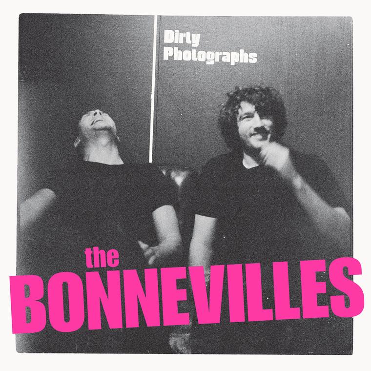 BONNEVILLES  - Dirty Photographs CLASSIC BLACK VINYL (Left Lane Cruiser, early Black Keys, James Leg style)   LP