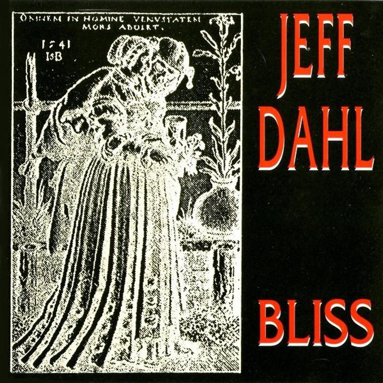 DAHL, JEFF  - Bliss (punk rock legend) CD