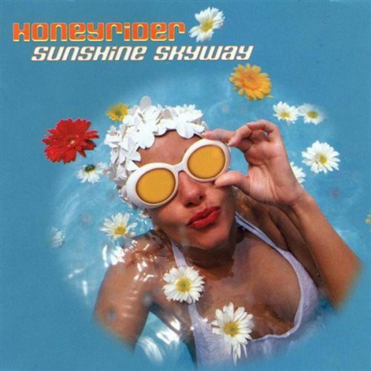 HONEYRIDER  - SUNSHINE SKYWAY (infectious pop gems) CD