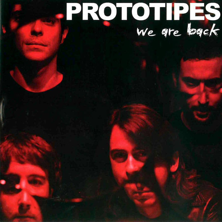 PROTOTIPES -WE ARE BACK (90s Spanish power punk legends) CD
