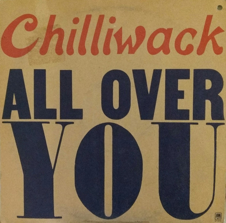 CHILLIWACK   - All Over You (70s CANADIAN POP) LAST COPIES!  CD