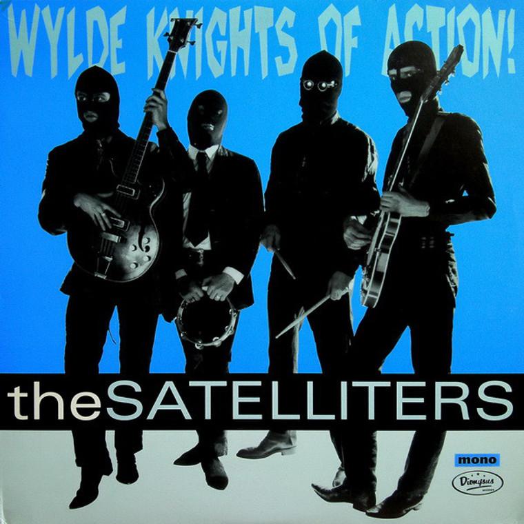 SATELLITERS  - WYLDE KNIGHTS OF ACTION (Germany's high-priests of 60s-garage-acid-syke)-  CD