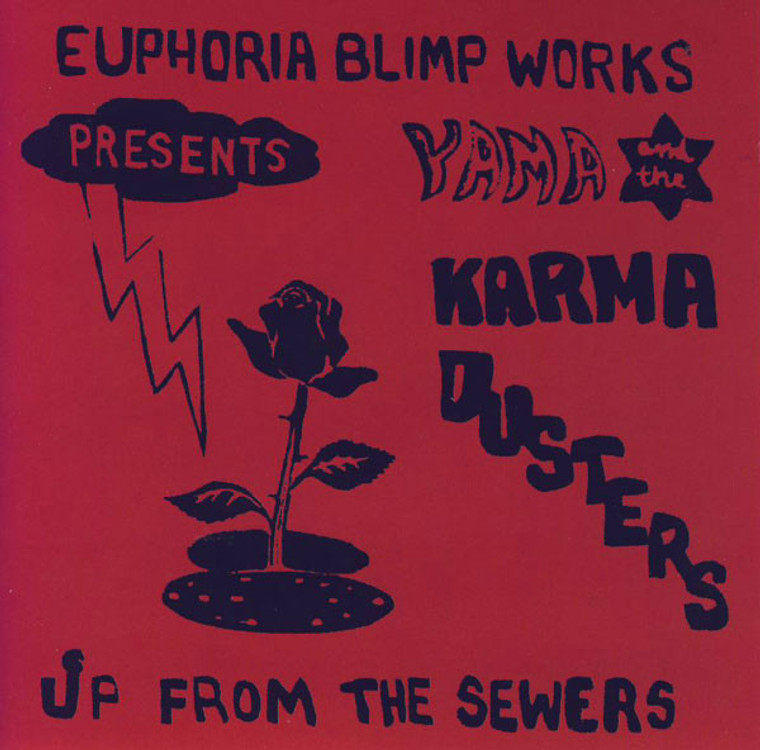Yama & the Karma Dusters  -Up From the Sewers (1970  quintessential anarcho-hippie record)-  CD