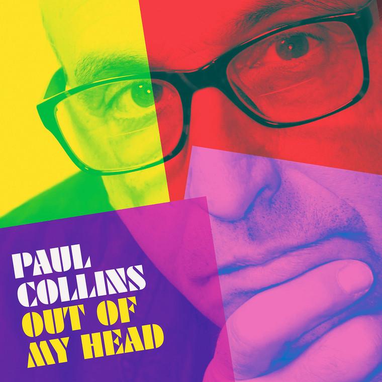 COLLINS, PAUL   - Out of My Head  (Powerpop from NERVES member) DIGIPAK CD