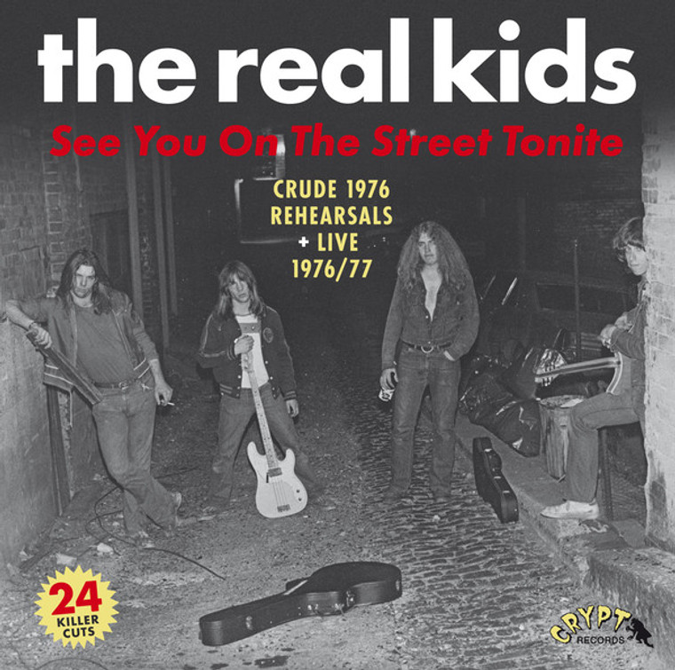 REAL KIDS  -SEE YOU ON THE STREET TONITE - 1976-77 (BOSTON ROCK AND ROLL LEGENDS! )DBL LP
