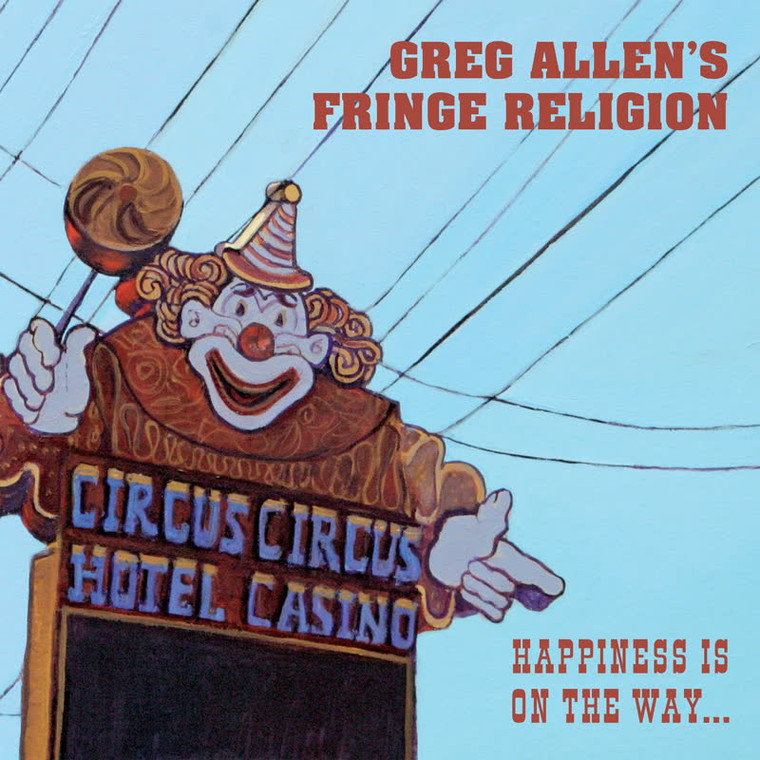ALLEN, GREG'S FRINGE RELIGION - Happiness is the on the Way (NY DOLLS RELATED glam power pop R&R!)-CD