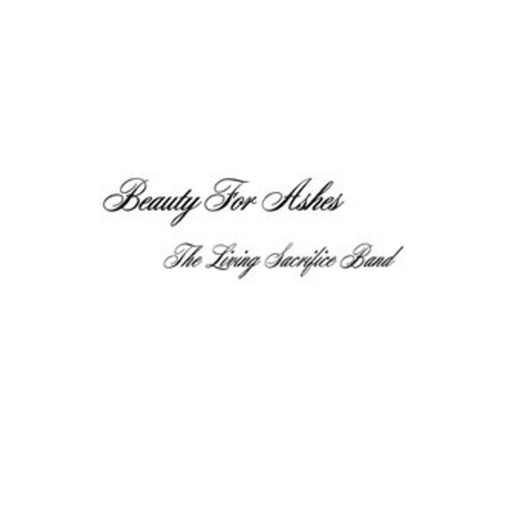 LIVING SACRIFICE BAND  -Beauty for ashes  SALE!!!(75-82 West Coast Xtian heavy rock) LP
