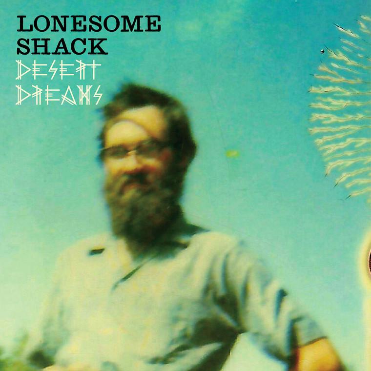 LONESOME SHACK   - Desert Dreams -BLACK VINYL   LP