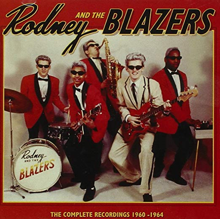 Rodney and The Blazers  - COMPLETE RECORDINGS 1962- 65  surf/frat/pop band -   CD