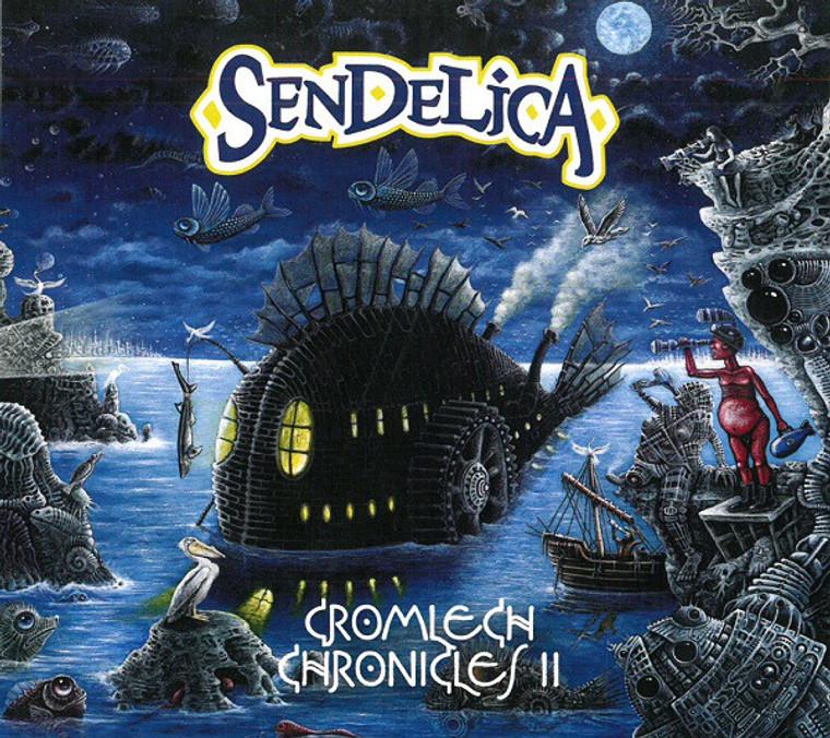SENDELICA   -CROMLECH CHRONICLES II(Welsh psych rockers!)  CD
