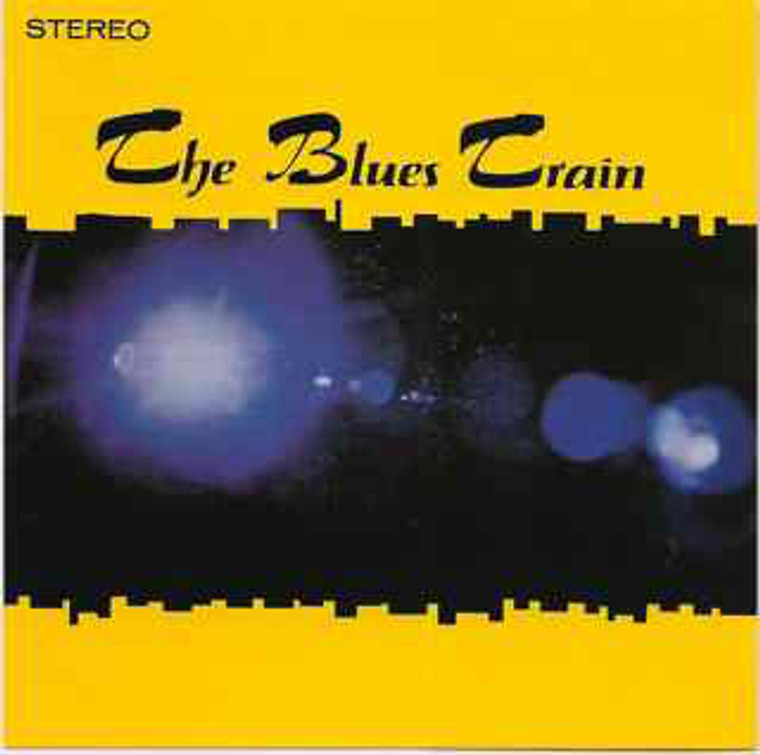 BLUES TRAIN   -ST (1969 Chicago driving hard blues with great vocals)  CD