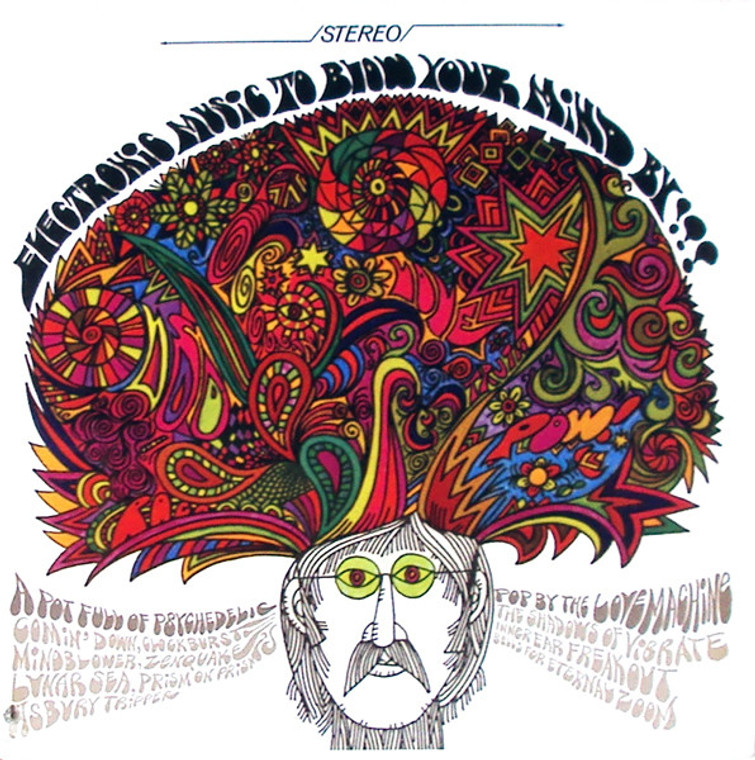 LOVE MACHINE (USA)/RAJPUT & THE SEPOY MUTINY  -ELECTRONIC MUSIC TO BLOW YOUR MIND BY/FLOWER POWER SITAR (1967 exploito psych)CD