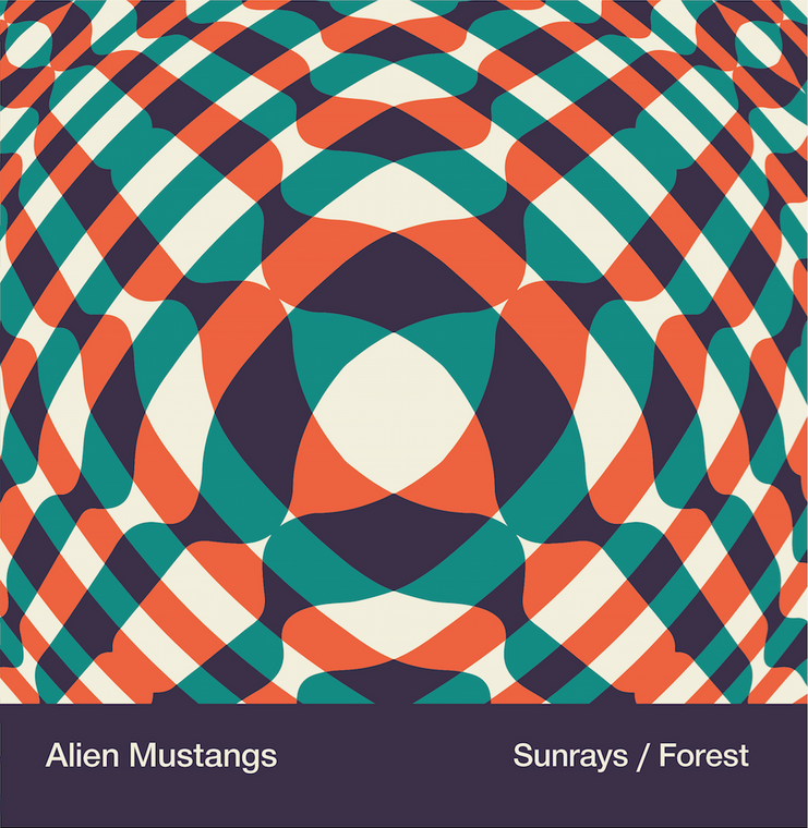 ALIEN MUSTANGS  -Sunrays b/w Forest (13th Floor Elevators, Loop, Stooges and Spacemen 3 influenced) 45 RPM