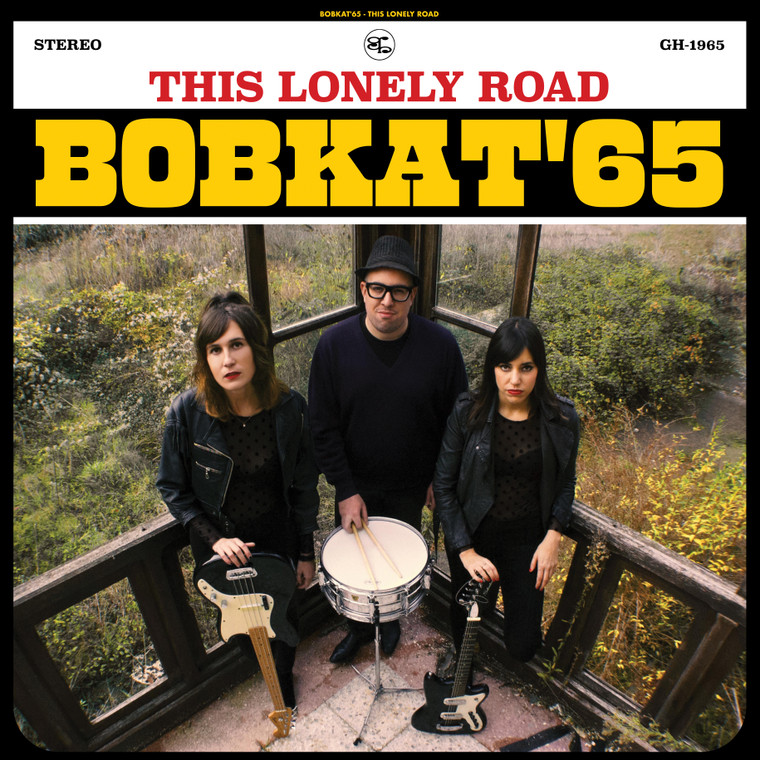 BOBKAT 65   - This Lonely Road(60s garage style rock and roll)   CD