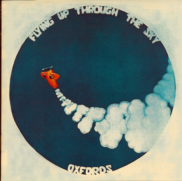 OXFORDS - FLYING UP THROUGH THE SKY -PART ONE  (Jefferson Airplane style 1970)  w bonus tracks! CD