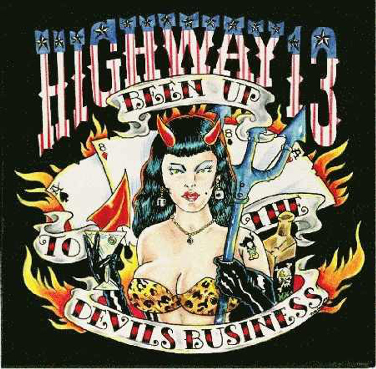 HIGHWAY 13  -BEEN UP TO THE DEVIL'S BUSINESS (wild rockabilly/blues R&R style)   CD