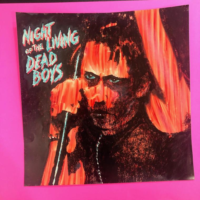 DEAD BOYS   - Night of the Living Dead Boys- ORIGINAL ARTWORK MOCK UP!   WAREHOUSE FIND