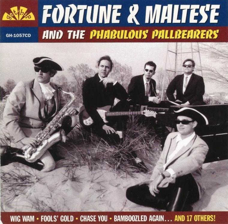 FORTUNE AND MALTESE  & the Phabulous Pallbearers- ST (Paul Revere Style Garage) CD