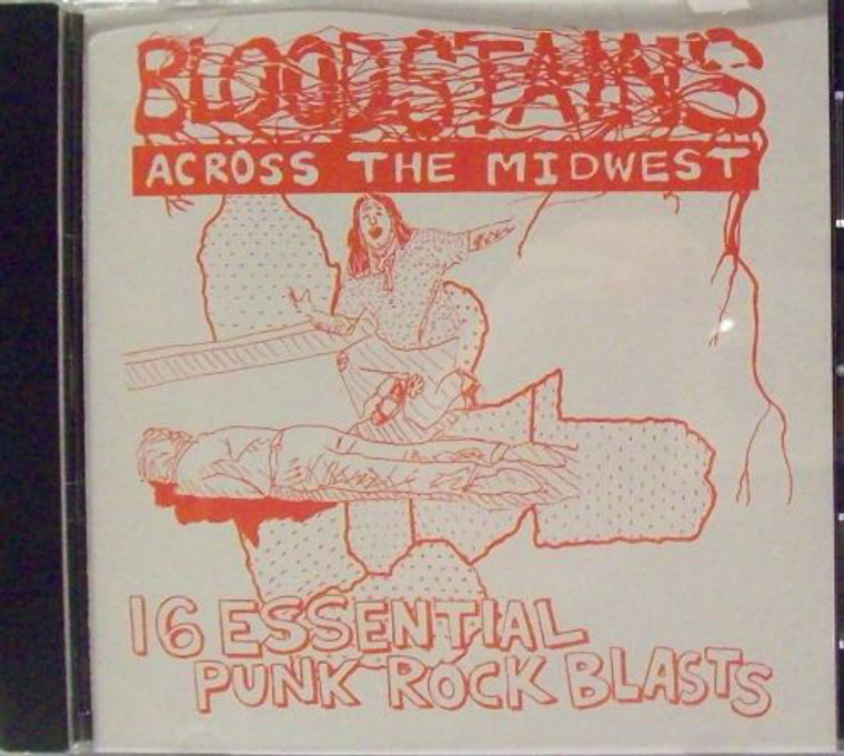 BLOODSTAINS ACROSS MIDWEST   - VA 16 Essential Punk Rock Blasts (70s punk)   COMP CD