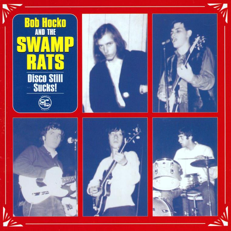 SWAMP RATS  - DISCO STILL SUCKS ( primal 60s punk )  CD