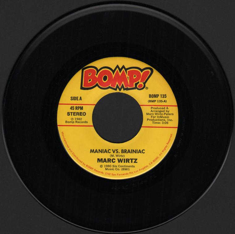 WIRTZ, MARK   -Maniac Vs Brainiac (ORIGINAL PRESSING 1980 ) 45 RPM