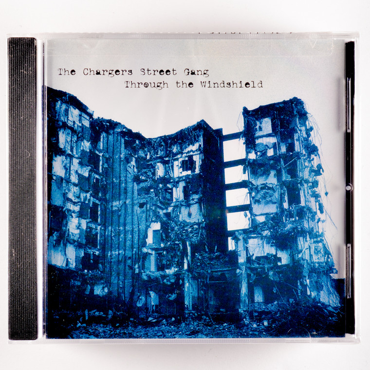CHARGERS STREET GANG   -Through the Windshield (Cleveland Dead Boys style)  CD