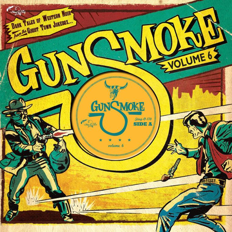 GUNSMOKE VOL 6  -Dark Tales Of Western Noir From The Ghost Town Jukebox-  COMP LP