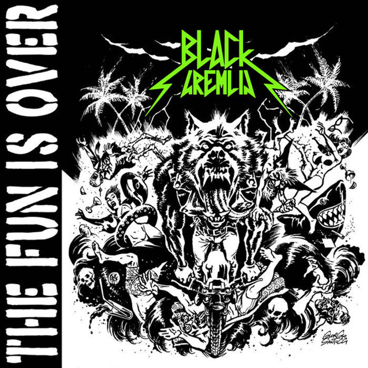 BLACK GREMLIN   -The Fun is Over (The MC5, The Pink Fairies, Motorhead style) SALE! LP